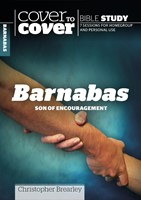 Cover To Cover Bible Study: Barnabas