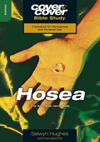 Cover to Cover Bible Study: Hosea