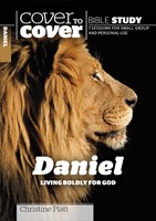 Cover To Cover Bible Study: Daniel