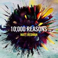 10,000 Reasons CD
