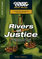 Cover To Cover Bible Study: Rivers Of Justice
