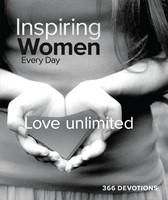 Inspiring Women Every Day Perpetual Calendar: Love Unlimited