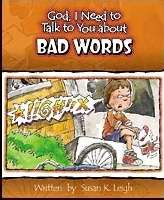 God, I Need To Talk To You About Bad Words