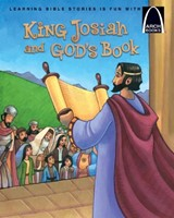 King Josiah And God'S Book   Arch Books