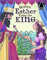 Queen Esther Visits The King   Arch Books