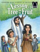The Lesson Of The Tree And Its Fruit   Arch Books