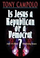 Is Jesus A Democrat Or A Republican?