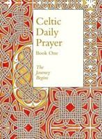 Celtic Daily Prayer Book One