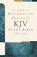 KJV Reformation Heritage Study Bible - Premium Hardcover (Hard Cover)