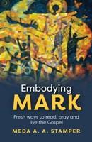 Embodying Mark