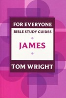 James For Everyone Bible Study Guide