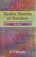 Twelve Months Of Sundays Year B