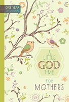 Little God Time For Mothers, A (Hard Cover)