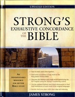 Strong's Exhaustive Concordance Of The Bible, Updated Ed