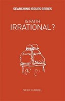 Is Faith Irrational? (Paperback)