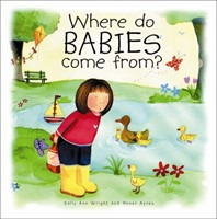 Where Do Babies Come From? H/B (Hard Cover)