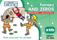 XTB 7 Heroes And Zeros