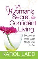 Womans Secret For Confident Living, A