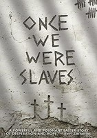 Once We Were Slaves DVD [NTSC] (DVD)