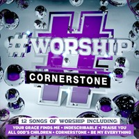 #Worship Cornerstone CD