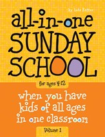 All-In-One Sunday School Vol. 1 Ages 4-12