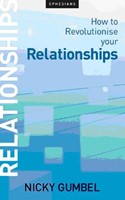How To Revolutionise Your Relationships (Booklet)