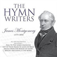 Hymn Writers James Montgomery CD. (CD-Audio)