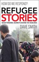Refugee Stories: Seven Personal Journeys Behind The Headline