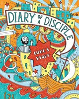 Diary of a Disciple: Luke's Story