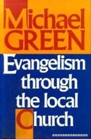 Evangelism Through the Local Church (Hard Cover)