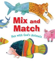Mix and Match Animals: Fun with God's Animals (Board Book)