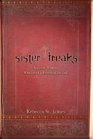 Sister Freaks (Paperback)