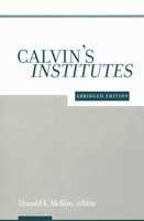 Calvin's Institutes, Abridged Ed.