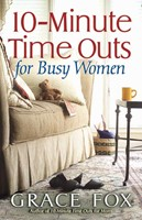 10-Minute Time Outs for Busy Women (Paperback)