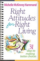 Right Attitudes For Right Living (Paperback)