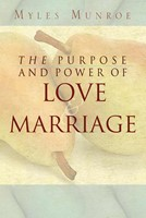 Purpose Power Of Love & Marriage