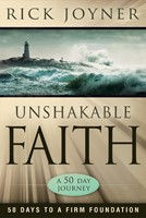 Unshakable Faith: 50 Days to a Firm Foundation (Paperback)