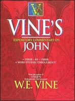 Vine's Expository Commentary On John