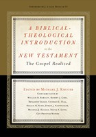 Biblical-Theological Introduction To The New Testament, A