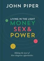 Living In The Light (Money, Sex, Power)