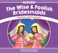 The Wise And Foolish Bridesmaids