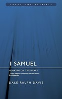 1 Samuel; Looking On The Heart