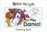 Bible Heroes Daniel