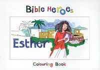 Bible Heroes Esther