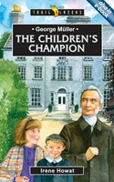 George Müller: The Children's Companion