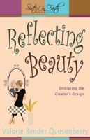 Reflecting Beauty- Bible Study