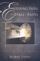Entering Into The Hall Of Faith