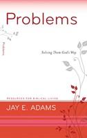 Problems: Solving Them God's Way