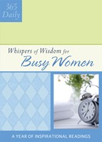365 Daily Whispers of Wisdom for Busy Women (Paperback)
