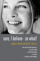 Sure I Believe! - So What?